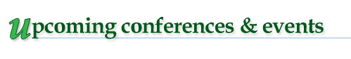 News & Events Upcoming Conferences